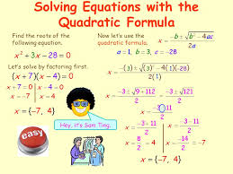 the quadratic formula the quadratic formula can be used to solve any quadratic equation that is