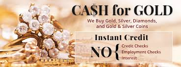 cash for gold we gold silver diamonds and gold silver coins instant credit no credit checks no employment checks no interest