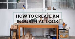 industrial look lighting. 4 CONCEPTS TO CREATE AN INDUSTRIAL STYLE DÉCOR Industrial Look Lighting 8