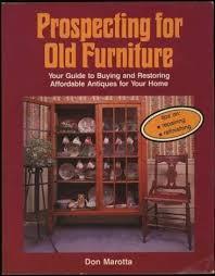 Prospecting For Old Furniture: Marotta, Don: 9780811721783: Amazon ...