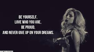 Lady Gaga Quotes About Being Yourself Best Of Lady Gaga Live In Manila May 24 WalangTrueLove