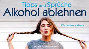 Alkohol Gekonnt Ablehnen L Die Besten Tipps Sprüche L