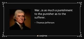Punisher Quotes Beauteous Thomas Jefferson Quote Waris As Much A Punishment To The