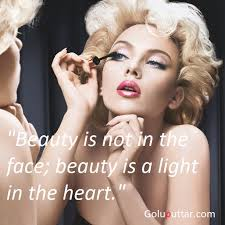 Beauty Famous Quotes Best Of Famous Beauty Quote Beauty Is The Light Of Heart Photos And Ideas