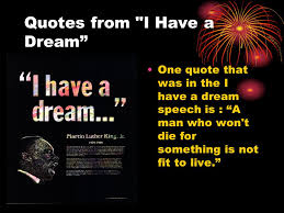 Important Quotes From I Have A Dream Speech Best Of Dr Martin Luther King Jr Research Via Www Worldbook Richard