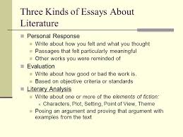 writing workshop writing about literature analyzing fiction mr three kinds of essays about literature personal response write about how you felt and what you