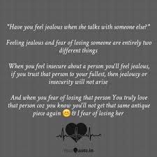 Have You Feel Jealous Wh Quotes Writings By Hitarth Yourquote