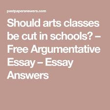 essay on cigarette smoking should arts classes be cut in schools free argumentative essay