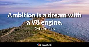 Quotes On Ambition And Dreams