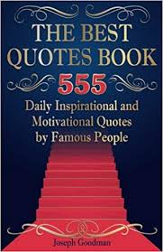 The Best Quotes Book 40 Daily Inspirational And Motivational Mesmerizing Famous Book Quotes