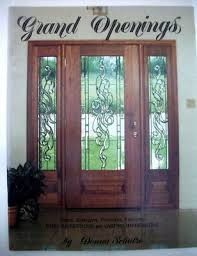 grand openings doors sidelights transoms fanlights stained glass pattern book