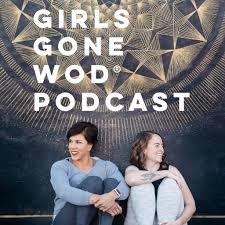 Girls Gone WOD Podcast