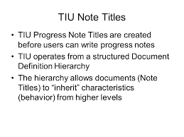 Tiu Note Titles. Tiu Progress Note Titles Are Created Before Users ...