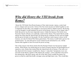 why did henry viii break from the r church gcse history  document image preview