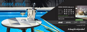 Decor And Design Melbourne 2017 Come See Us At Decor Design Show Vienna Woods