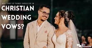 What sort of things should be in Christian wedding/marriage vows? |  GotQuestions.org