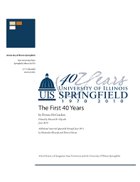 Illinois Springfield The First 40 Years