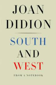 the best reviewed books of essay collections literary hub 1 south and west by joan didion