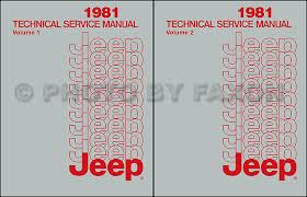 jeep cj7 service manuals shop owner maintenance and repair faxon 1981 jeep shop manual reprint all models 2 volume set