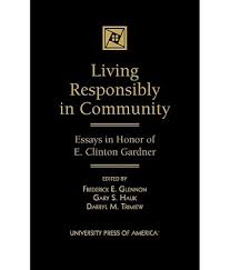 community essays essay community services community essays essay living responsibly in community essays in honor of e clinton living responsibly in community essays in