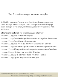 Top 8 credit manager resume samples In this file, you can ref resume  materials for ...