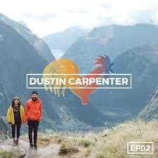 Travel Slow | Dustin Carpenter — Enthuse Life
