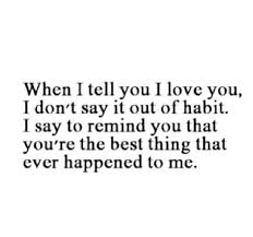 i love you quotes for him - Google Search | erp | Pinterest
