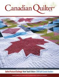 Canadian Quilter Magazine Winter 2017 - Canadian Quilters ... & Canadian Quilter Magazine Winter 2017 Adamdwight.com