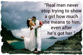 Real Men Never Stop Trying Wisdom Quotes Stories