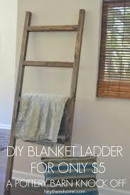 diy pottery barn blanket ladder