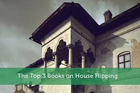 Best House Pics The Top 3 Books On House Flipping Modest Money