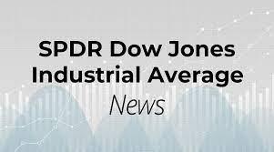 SPDR Dow Jones Industrial Average ETF ...