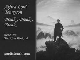 alfred lord tennyson break break break popscreen