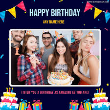 birthday photo frame make with name apps