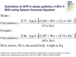 estimation of gfr in obese patients 130 x ibw using salazar
