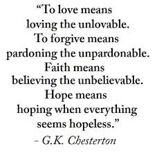 Hope And Faith Quotes Fascinating Forgiveness Quotes And Sayings Chesterton Quotes Sayings