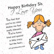 Happy Birthday Sis I Love You Pictures Photos And Images For Unique Sis Love My Com