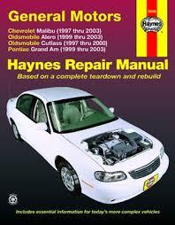 assessment upon chevrolet bu oldsmobile alero cutlass and chevrolet bu oldsmobile alero cutlass and pontiac grand am haynes repair manual 1997 thru 2003