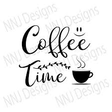 New users enjoy 60% off. Coffee Time Svg Cup Of Coffee Quotes Cut 2063974 Png Images Pngio