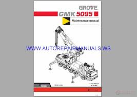 Manitowoc 16000 Load Chart Grove Terrain Crane Gmk 5095 Maintenance Manual Auto