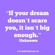 If Your Dreams Don T Scare You Quote Who Said Best Of 24 Quotes To Inspire You To Follow Your Dreams