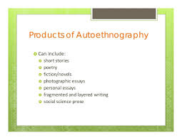 sarah wall autoethnography webinar  theories 12 products of autoethnography