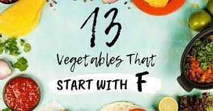 13 vegetables that start with f