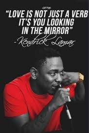 Rap Quotes About Love New Inspirational Rap Quotes Inspirational Kendrick Lamar Love Quotes