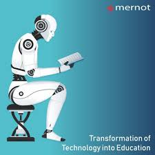 Technology And Education How Technology Is Transforming The Future Of Education Mernot