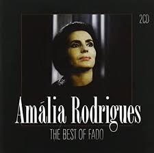 RODRIGUES, AMALIA - Best Of Fado: 1959-1969 - Amazon.com Music