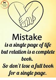 Quotes Mistake Is A Single Page Of Life But Relation Is A Complete Beauteous Mistake Quotes