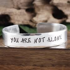 Youre Not Alone Inspirational Bracelet Encouragement Gift Gift For