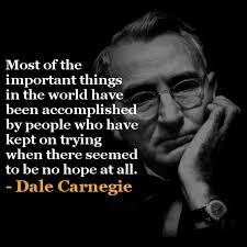 Dale Carnegie Quotes Beauteous Dale Carnegie Quotes Dale Carnegie Inspirational Quotes The Way