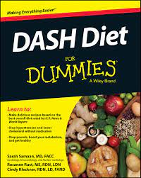 DASH Diet FD (For Dummies Series): Amazon.de: Samaan MD,, Sarah, Rust MS,,  Rosanne, Kleckner RDN,, Cindy: Fremdsprachige Bücher